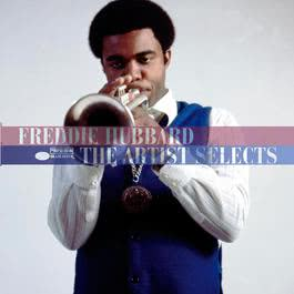 The Artist Selects 2005 Freddie Hubbard