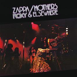 Roxy & Elsewhere 2012 Frank Zappa
