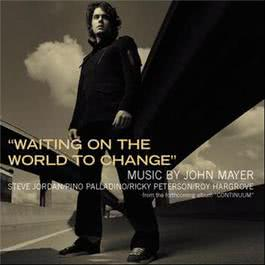 Waiting on the World to Change 2006 John Mayer