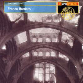 Shadow, Light 2003 Franco Battiato