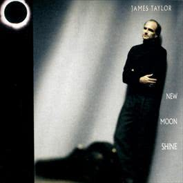 New Moon Shine 1991 James Taylor