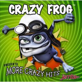 More Crazy Hits 2008 Crazy Frog