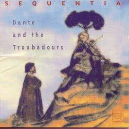 Dante & Troubadours 1994 Sequentia