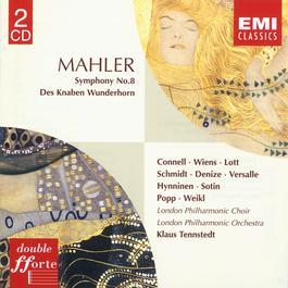 Mahler : Des Knaben Wunderhorn/Symphony No.8 2002 Klaus Tennstedt