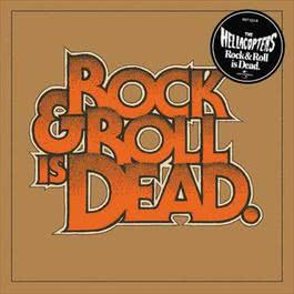 Rock & Roll Is Dead 2005 The Hellacopters
