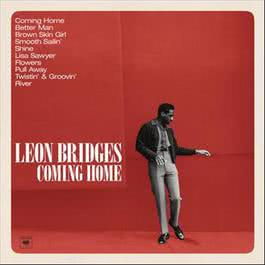 Coming Home (Deluxe) 2016 Leon Bridges