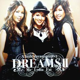 DREAMS II A Little Dream Project 2006 Me'; ลีเดีย ศรัณย์รัชต์; Faii Am Fine
