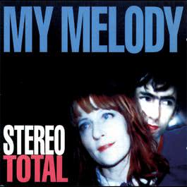 My Melody 2008 Stereo Total