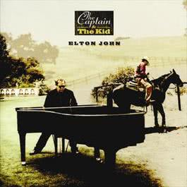 The Captain and The Kid 2008 Elton John