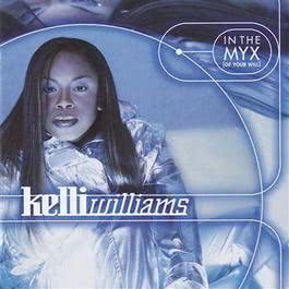 In The Myx (LP Version) 2004 Kelli Williams
