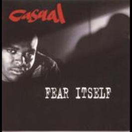 Fear Itself 2008 Casual