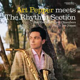 Art Pepper Meets The Rhythm Section 2010 Art Pepper