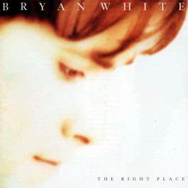 Love Is The Right Place 1996 Bryan White