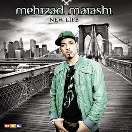 New Life 2010 Mehrzad Marashi