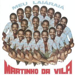 Meu Laia Raia' 2011 Martinho Da Vila