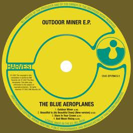 Outdoor Miner E.P. 2007 The Blue Aeroplanes