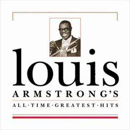 All Time Greatest Hits 1994 Louis Armstrong