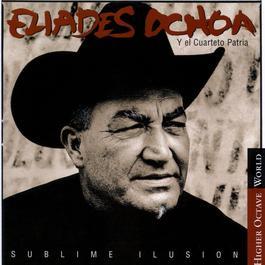Sublime Ilusión 1999 Eliades Ochoa Y El Cuarteto Patria