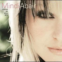 Come As You Are 2004 Mindi Abair