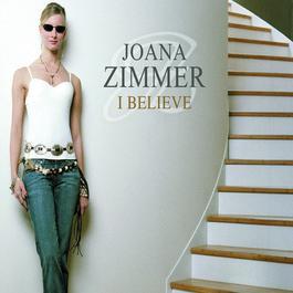 I Believe 2004 Joana Zimmer