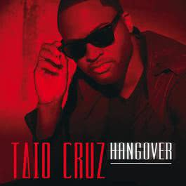 Hangover 2011 Taio Cruz; Flo Rida