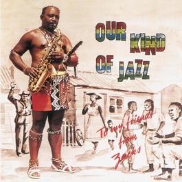 Our Kind Of Jazz 2007 Zacks Nkosi