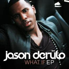 What If 2015 Jason Derulo