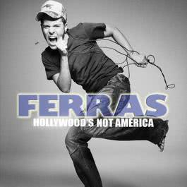 Hollywood's Not America 2013 Ferras Alquasi