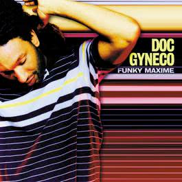 funky maxime 2003 Doc Gyneco
