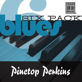 Blues Six Pack 2009 Pinetop Perkins