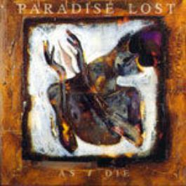 As I Die 1970 Paradise Lost