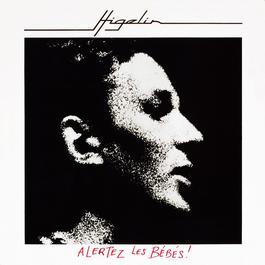 Alertez Les Bébés 2007 Jacques Higelin