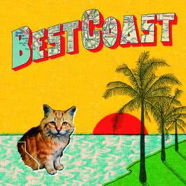 Crazy For You 2010 Best Coast