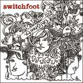Oh! Gravity. 2007 Switchfoot