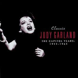 Classic Judy Garland: The Capitol Years 1955-1965 CD2 2002 judy garland