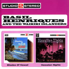 Shades Of Hawaii/Hawaiian Nights 2003 Basil Henriques