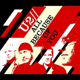 All Because Of You 2006 U2