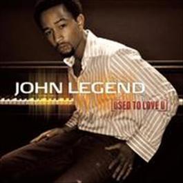 Used To Love U 2008 John Legend