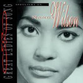 Spotlight On...Great Ladies Of Song 2003 Nancy Wilson