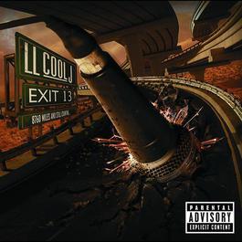 Exit 13 2008 LL Cool J