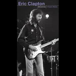 Chronicles 2006 Eric Clapton