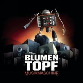 Musikmaschine 2006 Blumentopf