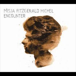 Encounter 2006 Misja Fitzgerald Michel