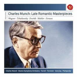 Charles Munch: Late Romantic Masterpieces 2011 Charles Munch