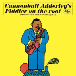 Fiddler On The Roof 2003 Cannonball Adderley