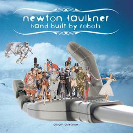 Hand Built By Robots 2016 Newton Faulkner