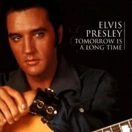 Tomorrow Is A Long Time 1999 Elvis Presley