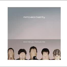 More Than You Think You Are 2012 Matchbox Twenty