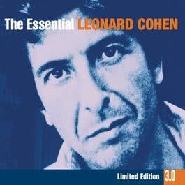 The Essential Leonard Cohen 3.0 2002 Leonard Cohen