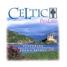 Celtic Psalms 1997 Eden's Bridge